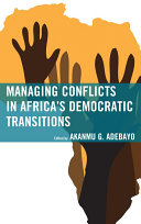 Managing Conflicts in Africa's Democratic Transitions Pdf/ePub eBook