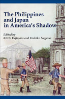 The Philippines and Japan in America s Shadow