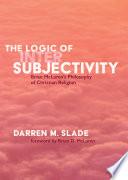 The Logic Of Intersubjectivity