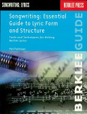 Songwriting: Essential Guide to Lyric Form and Structure Pdf/ePub eBook