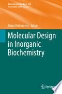 Molecular Design in Inorganic Biochemistry Book