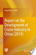 Report on the Development of Cruise Industry in China  2019