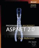 Programming Microsoft ASP NET 2 0 Core Reference