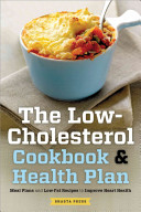 The Low Cholesterol Cookbook and Health Plan