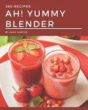 Ah 365 Yummy Blender Recipes