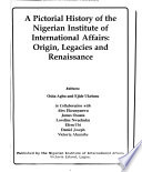 A Pictorial History of the Nigerian Institute of International Affairs