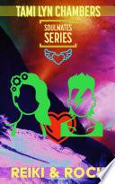 Reiki And Rock Soulmates Series 1