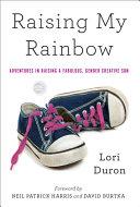 Raising My Rainbow [Pdf/ePub] eBook