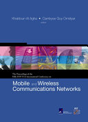 The Proceedings of the Fifth IFIP TC6 International Conference on Mobile and Wireless Communications Networks