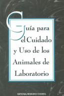Guide For The Care And Use Of Laboratory Animals Spanish Version Book PDF