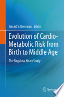 Evolution of Cardio Metabolic Risk from Birth to Middle Age