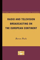 Radio and Television Broadcasting on the European Continent