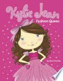 Kylie Jean Fashion Queen