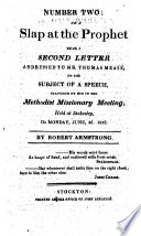 Number two; or, A slap at the prophet. Being a second letter addressed to Mr. Thomas Mease; on the subject of a speech delivered by him ... on ... June, 3d. 1822