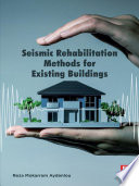 Seismic Rehabilitation Methods for Existing Buildings
