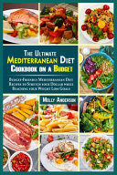 The Ultimate Mediterranean Diet Cookbook on a Budget