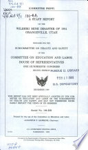 A Staff Report on the Wilberg Mine Disaster of 1984, Orangeville, Utah