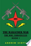 The Marauder War