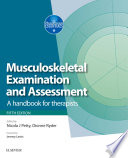 Musculoskeletal Examination And Assessment E Book
