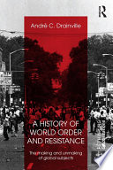 A History Of World Order And Resistance