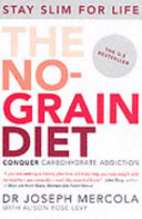 No-Grain Diet by Joseph Mercola
