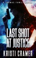 Last Shot at Justice