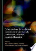 Pedagogical and Technological Innovations in  and through  Content and Language Integrated Learning