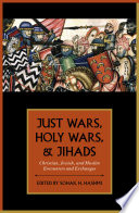Just Wars  Holy Wars  and Jihads