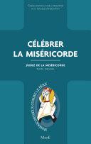 Pdf Célébrer la Miséricorde Telecharger