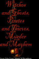 Pdf Witches and Ghosts, Pirates and Thieves, Murder and Mayhem