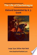 """""""The Life of Charlemagne"""" by Einhard"""