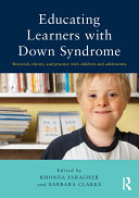 Educating Learners with Down Syndrome