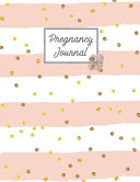Pregnancy Journal  First Time New Mom Diary  Pregnant   Expecting Record Book  Baby Shower Keepsake Gift  Bump Thoughts   Memories Notebo