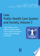 Legal Ethical Social Aspects Of Public Health Care In Europe And Beyond