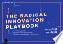 The Radical Innovation Playbook
