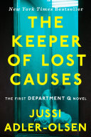The Keeper of Lost Causes Jussi Adler-Olsen Cover