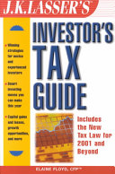 J K  Lasser s Investor s Tax Guide