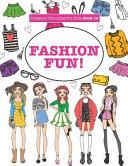 Gorgeous Colouring For Girls - Fashion Fun!