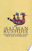"""""""Haroun and the Sea of Stories"""" by Salman Rushdie"""