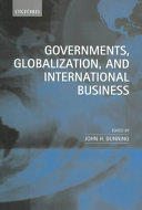 Governments, Globalization, and International Business