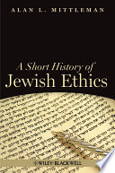 A Short History Of Jewish Ethics