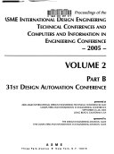Proceedings of the ASME International Design Engineering Technical Conferences and Computers and Information in Engineering Conferences  2005 Book