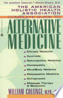 The American Holistic Health Association Complete Guide To Alternative Medicine