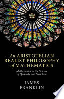 An Aristotelian Realist Philosophy of Mathematics