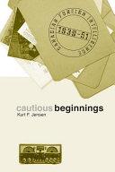 Pdf Cautious Beginnings