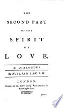 The Spirit of Love, Being an Appendix to The Spirit of Prayer. In a Letter to a Friend