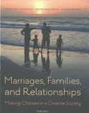 Marriages  Families  and Relationships   Lms Integrated for Mindtap Marriage   Family Book PDF