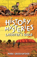 History Mysteries  Lasseter s Gold