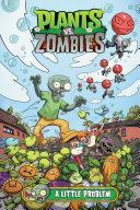 Pdf Plants vs. Zombies Volume 14: A Little Problem Telecharger