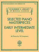 Selected Piano Masterpieces   Early Intermediate Level